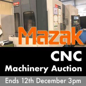 Mazak 12th December CNC Auction