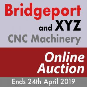 Bridgeport-and-XYZ-CNC-Auction-24th-April